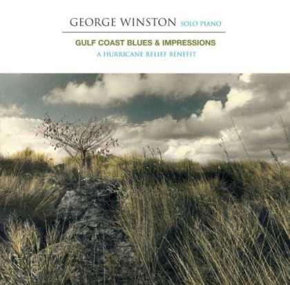 Bestselling Music (2006) - Gulf Coast Blues & Impressions: A Hurricane Relief Benefit by George Winston