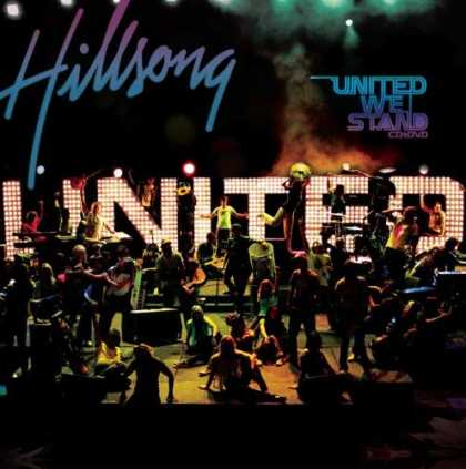 Bestselling Music (2006) - United We Stand by Hillsong United