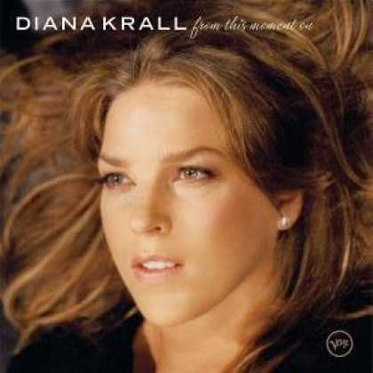 Bestselling Music (2006) - From This Moment On by Diana Krall