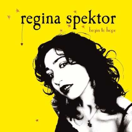 Bestselling Music (2006) - Begin to Hope by Regina Spektor