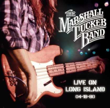 Bestselling Music (2006) - Live On Long Island 4-18-80 by The Marshall Tucker Band