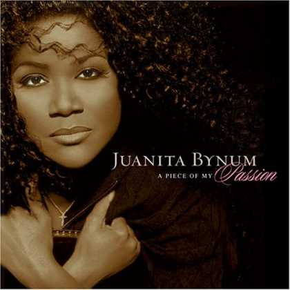 Bestselling Music (2006) - A Piece Of My Passion by Juanita Bynum