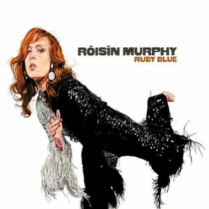 Bestselling Music (2006) - Ruby Blue by Roisin Murphy