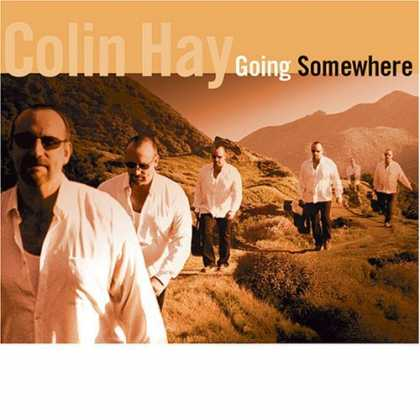 Bestselling Music (2006) - Going Somewhere by Colin Hay