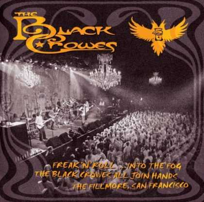 Bestselling Music (2006) - Freak 'N' Roll... Into the Fog by The Black Crowes