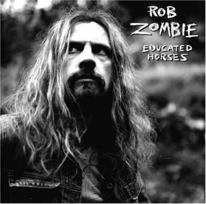 Bestselling Music (2006) - Educated Horses by Rob Zombie