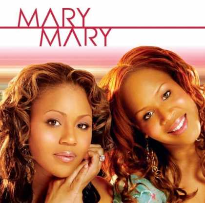 Bestselling Music (2006) - Mary Mary by Mary Mary
