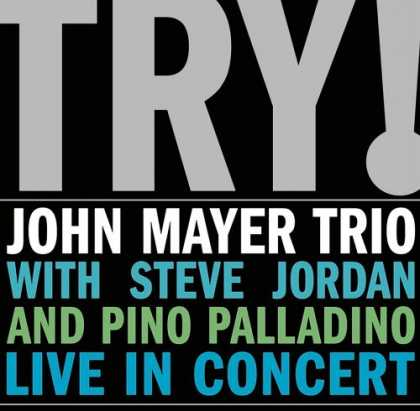 Bestselling Music (2006) - Plans by Death Cab for Cutie - Try! John Mayer Trio Live in Concert by John Maye