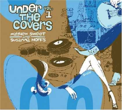 Bestselling Music (2006) - Under the Covers, Vol. 1 by Matthew Sweet and Susanna Hoffs