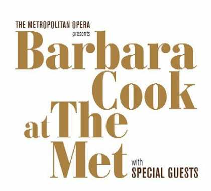 Bestselling Music (2006) - Barbara Cook at the Met with Special Guests by Barbara Cook