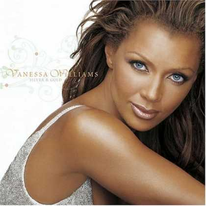 Bestselling Music (2006) - Silver & Gold by Vanessa Williams