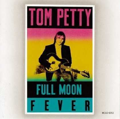 Bestselling Music (2006) - Full Moon Fever by Tom Petty