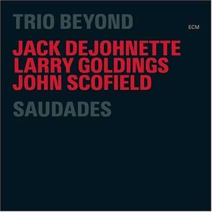 Bestselling Music (2006) - Saudades by Trio Beyond