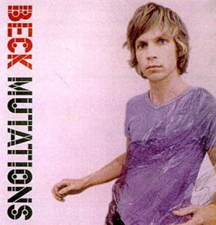 Bestselling Music (2006) - Mutations by Beck