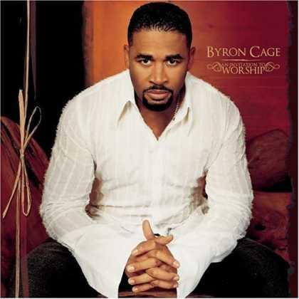 Bestselling Music (2006) - An Invitation to Worship by Byron Cage