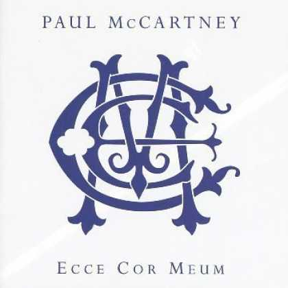 Bestselling Music (2006) - Stand Still, Look Pretty by The Wreckers - SIR PAUL McCARTNEY: Ecce Cor Meum (Be