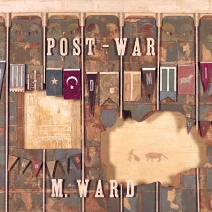 Bestselling Music (2006) - Post-War by M. Ward