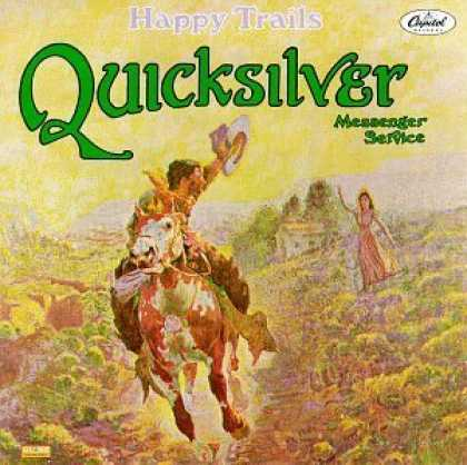 Bestselling Music (2006) - Happy Trails by Quicksilver Messenger Service