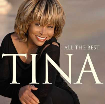 Bestselling Music (2006) - All The Best by Tina Turner