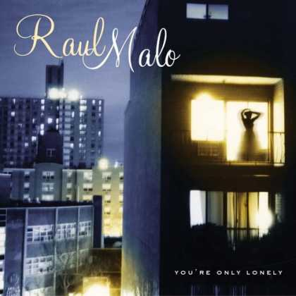 Bestselling Music (2006) - Rudebox by Robbie Williams - You're Only Lonely by Raul Malo