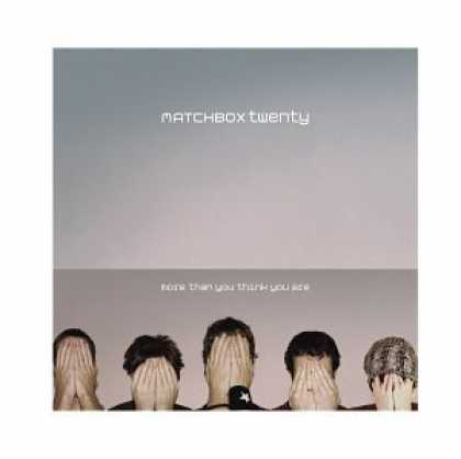 Bestselling Music (2006) - More Than You Think You Are by Matchbox Twenty