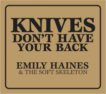 Bestselling Music (2006) - Knives Don't Have Your Back by Emily Haines