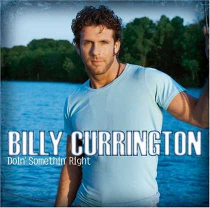 Bestselling Music (2006) - Doin' Somethin' Right by Billy Currington