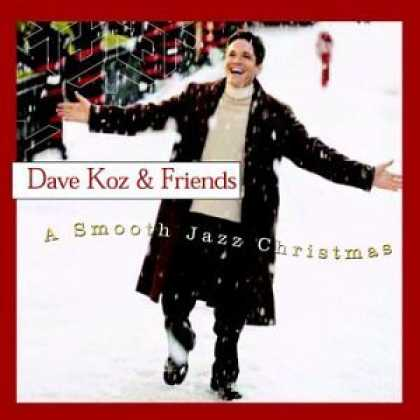 Bestselling Music (2006) - Smooth Jazz Christmas by Dave Koz & Friends