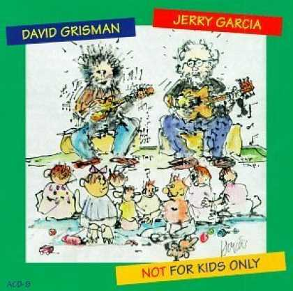 Bestselling Music (2006) - Not for Kids Only by Jerry Garcia