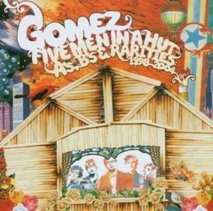 Bestselling Music (2006) - Five Men In A Hut (A's, B's and Rarities 1998-2004) by Gomez