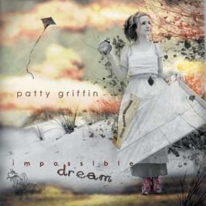 Bestselling Music (2006) - Impossible Dream by Patty Griffin