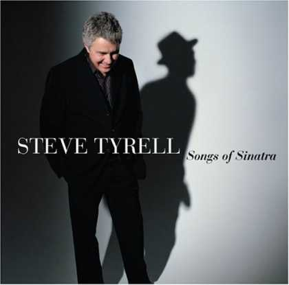 Bestselling Music (2006) - Songs of Sinatra by Steve Tyrell