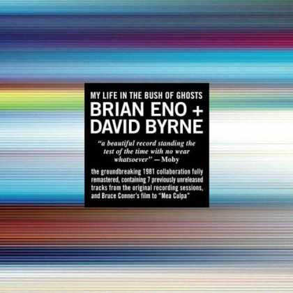 Bestselling Music (2006) - My Life in the Bush of Ghosts by Brian Eno
