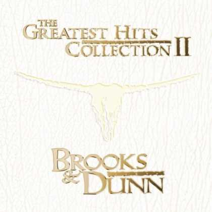 Bestselling Music (2006) - The Greatest Hits Collection, Vol. 2 by Brooks & Dunn