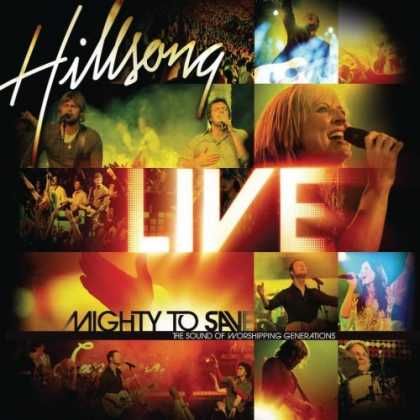 Bestselling Music (2006) - Mighty to Save by Hillsong