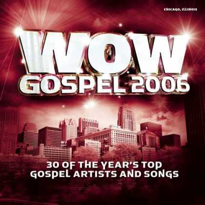 Bestselling Music (2006) - Wow Gospel 2006 by Various Artists