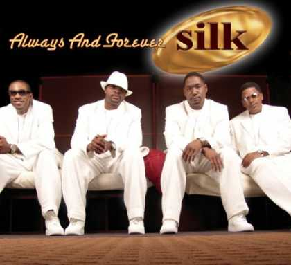 Bestselling Music (2006) - Always and Forever by Silk