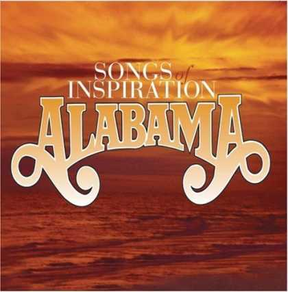 Bestselling Music (2006) - Songs of Inspiration by Alabama