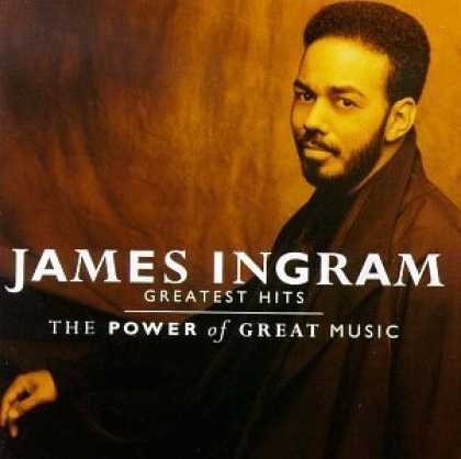Bestselling Music (2006) - James Ingram - The Greatest Hits: Power of Great Music by James Ingram