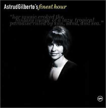 Bestselling Music (2006) - Astrud Gilberto's Finest Hour by Astrud Gilberto