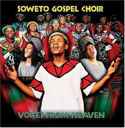 Bestselling Music (2006) - Voices From Heaven by The Soweto Gospel Choir