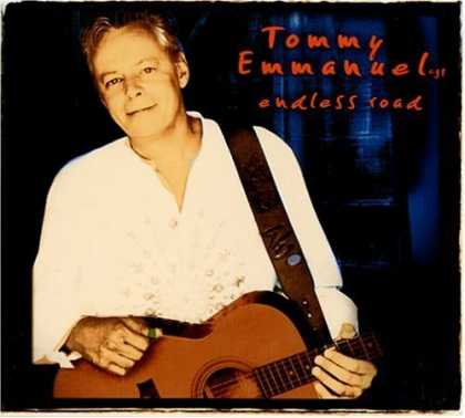 Bestselling Music (2006) - Endless Road by Tommy Emmanuel