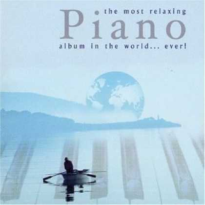 Bestselling Music (2006) - The Most Relaxing Piano Album in the World...Ever!