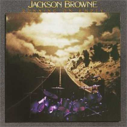 Bestselling Music (2006) - Running on Empty by Jackson Browne