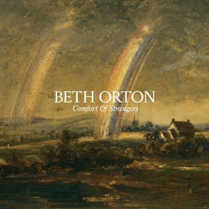 Bestselling Music (2006) - Comfort of Strangers by Beth Orton