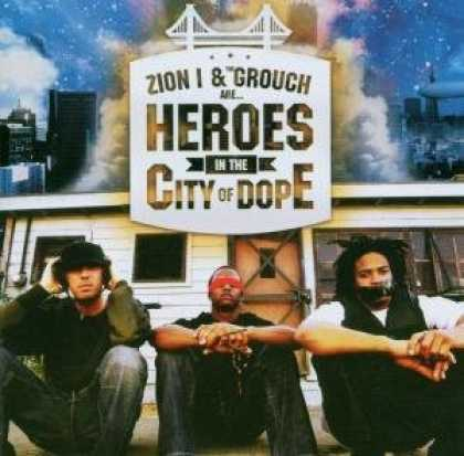Bestselling Music (2006) - Zion I & The Grouch Are Heroes in the City of Dope by Zion I & The Grouch