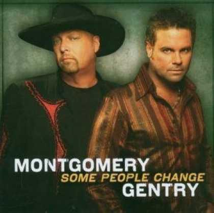 Bestselling Music (2006) - Some People Change by Montgomery Gentry