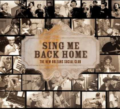 Bestselling Music (2006) - Sing Me Back Home by The New Orleans Social Club