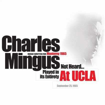 Bestselling Music (2006) - At UCLA 1965 by Charles Mingus