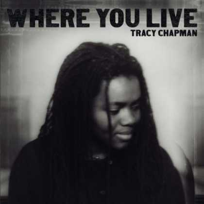 Bestselling Music (2006) - Where You Live by Tracy Chapman